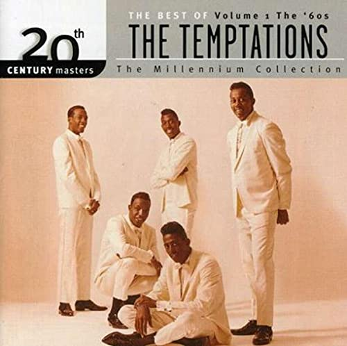 20th Century Masters: The Millennium Collection: The Best of The Temptations, Volume 1: The '60s