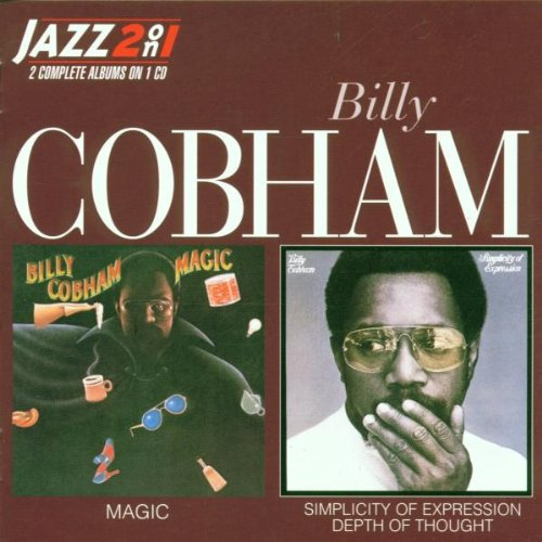 Billy Cobham - Magic/Simplicity of Expression: Depth of Thought - Zortam Music