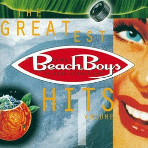 Beach Boys - The Beach Boys: Greatest Hits, Vol. 1 - Zortam Music