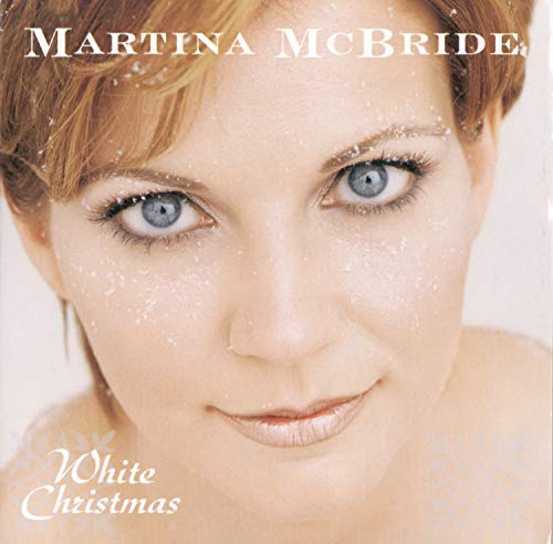 MARTINA MCBRIDE - White Christmas [1999] - Zortam Music