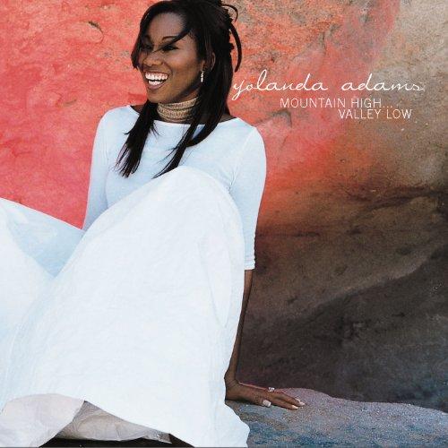 Yolanda Adams - Mountain High...Valley Low - Zortam Music