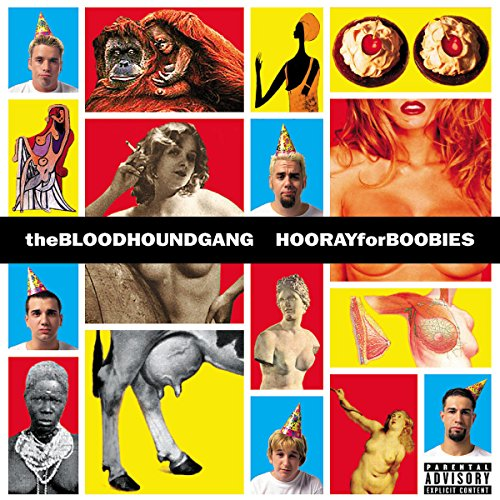 Bloodhound Gang - Hooray For Boobies (+ Bonus) - Zortam Music