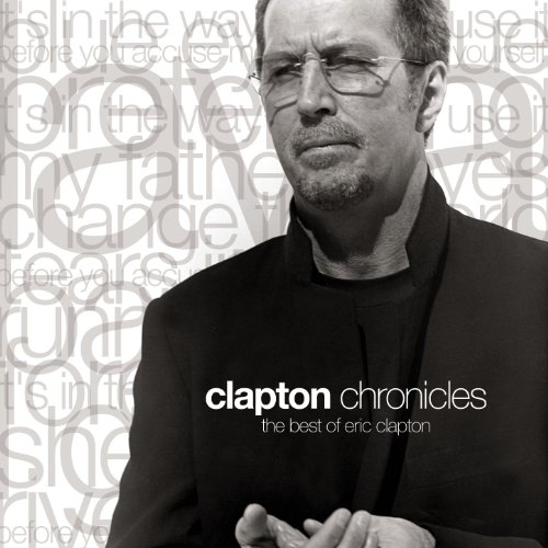 Eric Clapton - The Clapton Chronicles - Zortam Music
