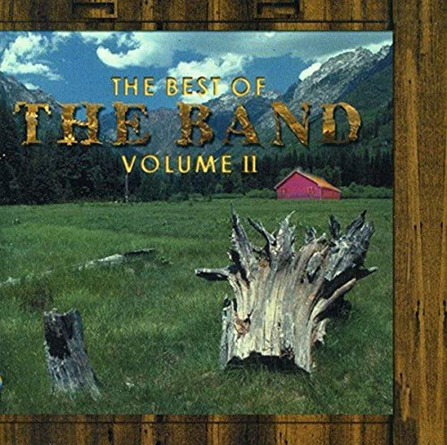 The Best of The Band, Volume II
