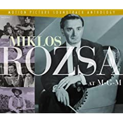 Miklos Rozsa at M-G-M: Motion Picture Soundtrack Anthology