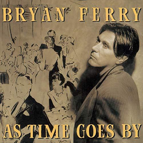 Bryan Ferry - Where or when Lyrics - Zortam Music