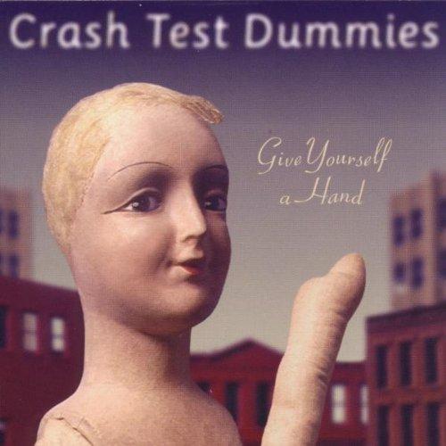 Crash Test Dummies - Give Yourself a Hand - Zortam Music