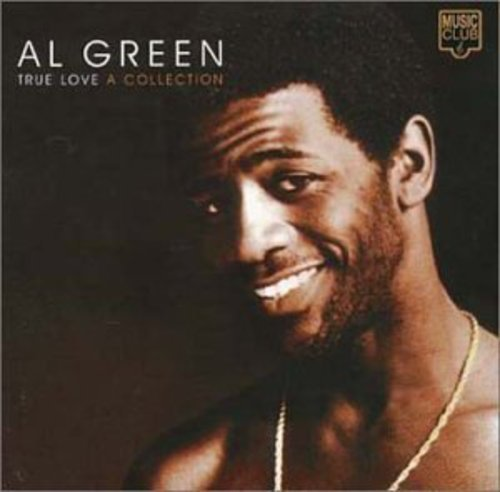 Al Green - Tru Love: a Collection - Lyrics2You