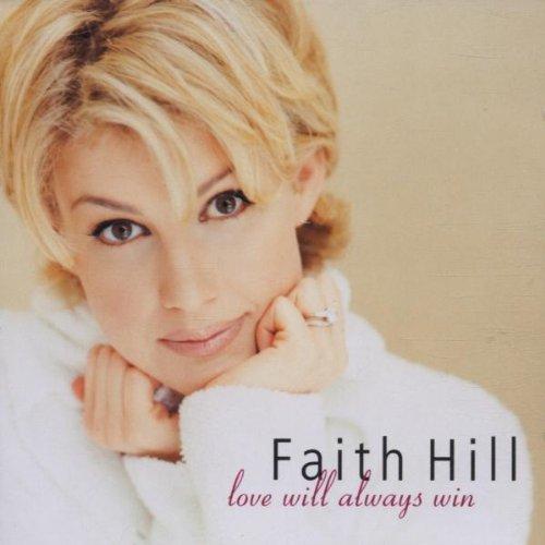 Faith Hill - Love Will Always Win - Zortam Music