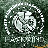 album art to Mighty Hawkwind Classics 1980-1985