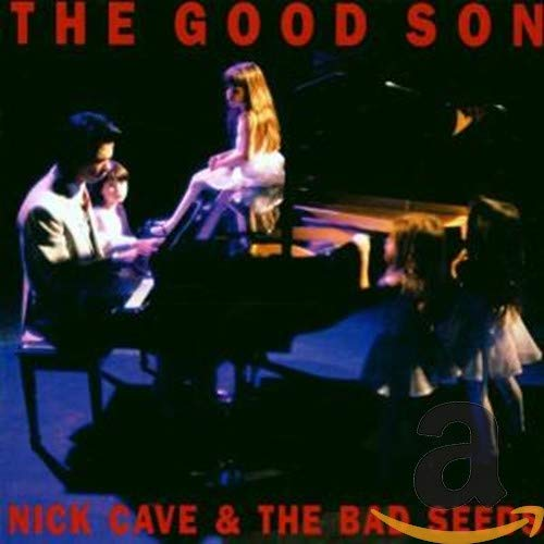 Nick Cave & The Bad Seeds - The Good Son - Zortam Music