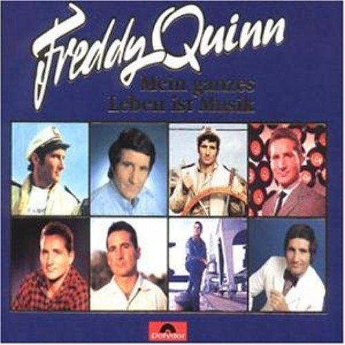 FREDDY QUINN - Mein Ganzes Leben Ist Musik - Zortam Music