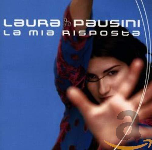 Laura Pausini - La Mia Risposta [Bonus Tracks] - Zortam Music