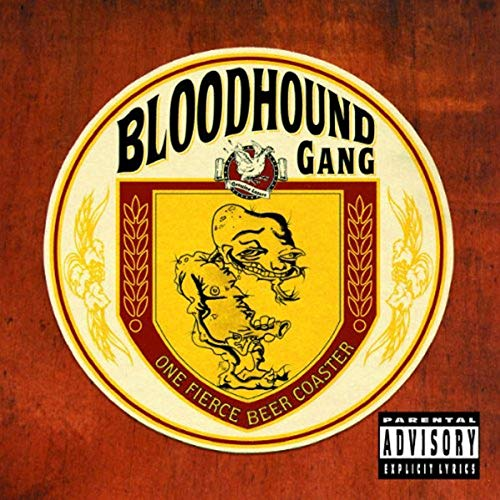 The Bloodhound Gang - One Fierce Beer Coaster (Special Edition) - Zortam Music