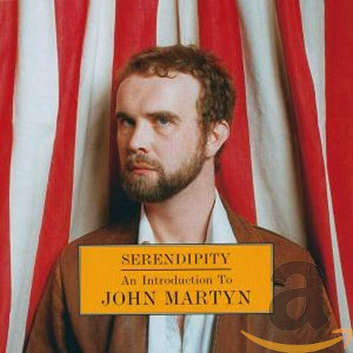 Serendipity: An Introduction to John Martyn