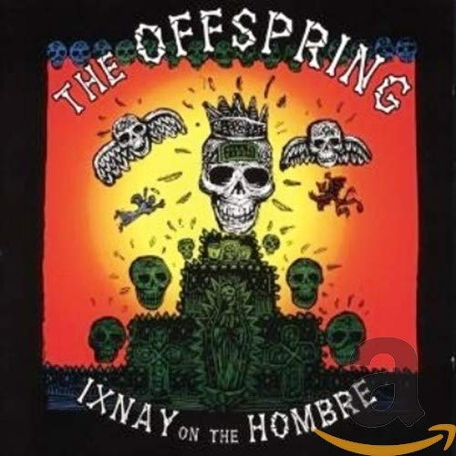 The Offspring - Ixnay Of The Hombre - Zortam Music