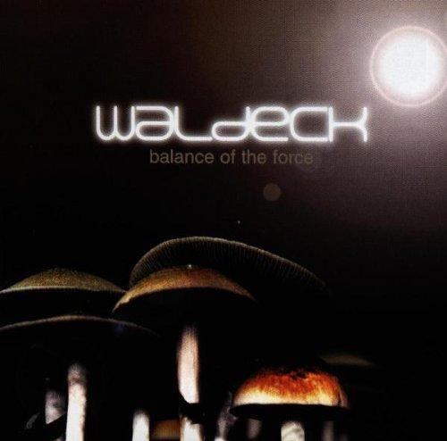 Waldeck - Balance Of The Force - Zortam Music
