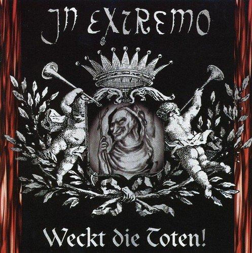 IN EXTREMO - Weckt Die Totten - Zortam Music