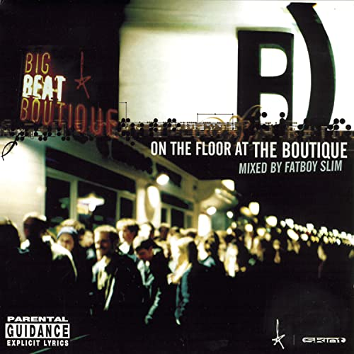 Fatboy Slim - On The Floor At The Boutique - Zortam Music