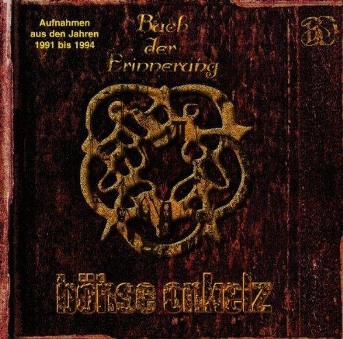 Böhse Onkelz - Buch der Erinnerung - Zortam Music