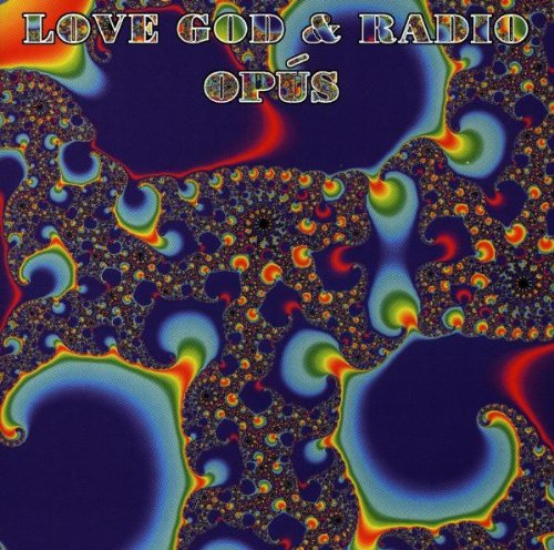 Opus - Love, God & Radio - Zortam Music