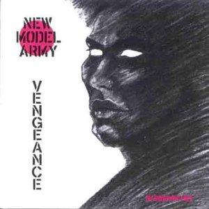 New Model Army - Vengeance (The independant story) - Zortam Music