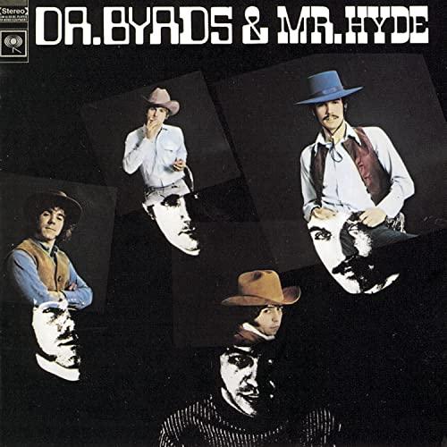 Byrds - Dr. Byrds & Mr. Hyde - Zortam Music