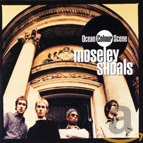 Ocean Colour Scene - Moseley Shoals - Zortam Music
