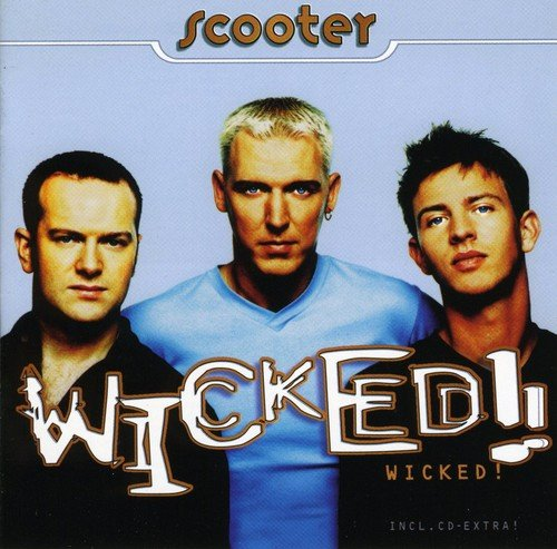 Scooter - Wicked! - Zortam Music