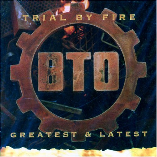 Bachman-turner Overdrive - Trial By Fire - Zortam Music