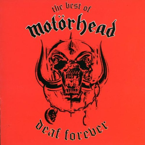 The Best of Motörhead: Deaf Forever