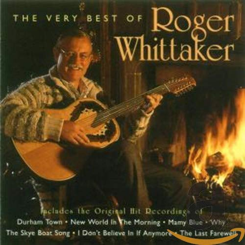 Roger Whittaker - The Very best of (CD 1) - Zortam Music