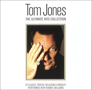 Tom Jones - The Ultimate hit Collection - Zortam Music