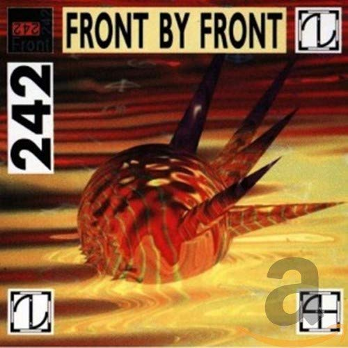 Front 242 - FRONT BY FRONT (RE-RELEASE) - Zortam Music