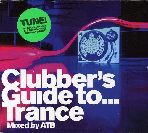 Ministry of Sound: Clubber's Guide to… Trance