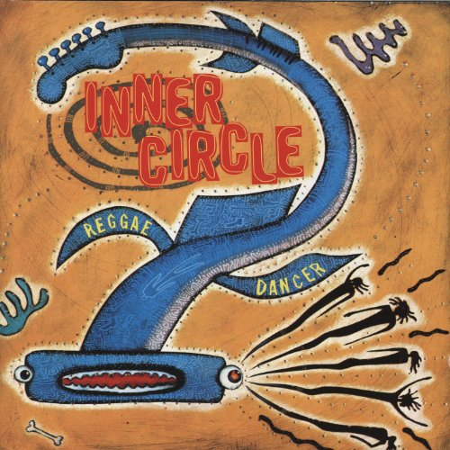 Inner Circle - Reggae Dancer - Zortam Music