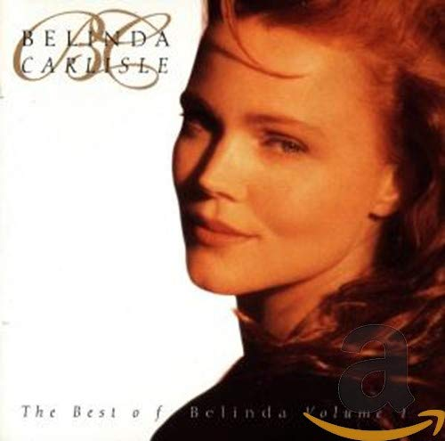 Belinda Carlisle - The Best of Belinda Vol.1 - Zortam Music