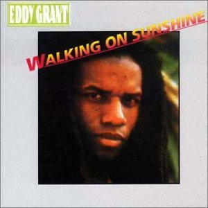 Eddy Grant - Walking on Sunshine - Zortam Music