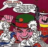 Album cover for Spike Jones Is Murdering The Classics