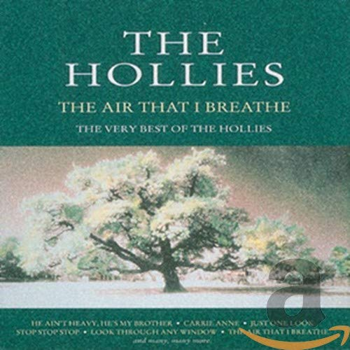 The Hollies - Best of the Hollies: Air That I Breathe - Zortam Music