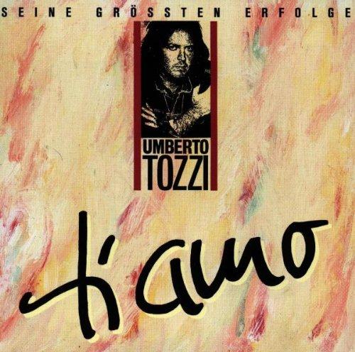 Umberto Tozzi - Ti Amo (Seine GrYten Erfolge) - Zortam Music