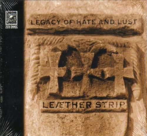 Legacy of Hate and Lust