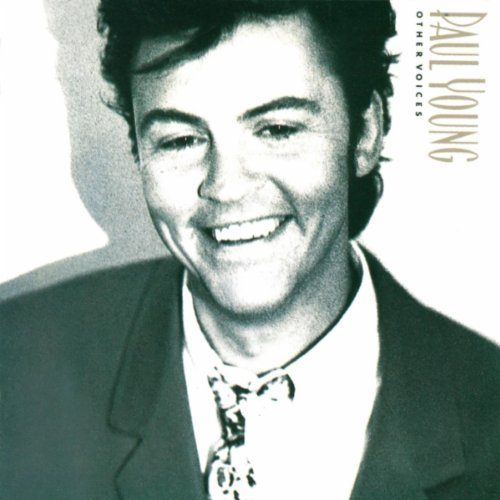Paul Young - Other Voices - Zortam Music