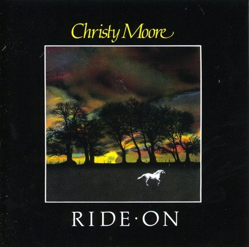 Christy Moore - Ride On - Zortam Music