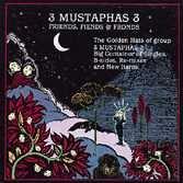 3 Mustaphas 3 - Friends, Fiends & Fronds - Zortam Music