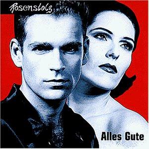 Rosenstolz - Alles Gute - Zortam Music