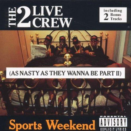 2 Live Crew - Sports Weekend - Zortam Music
