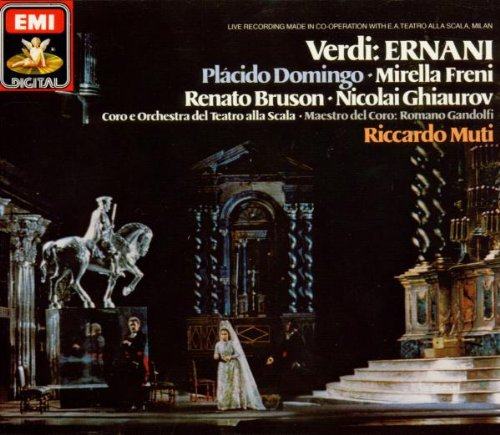Ernani (Chorus and Orchestra of the Teatro alla Scala di Milano feat. conductor: Riccardo Muti)