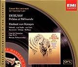 Debussy;Pelleas Et Melisande