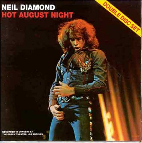 Neil Diamond - Hot August Night Vol.1 - Zortam Music